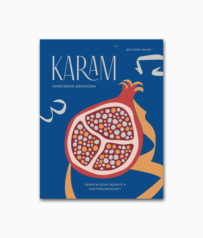 Karam gemeinsam genießen Orientalische Rezepte und Gastfreundschaft Sieveking Verlag Buchcover
