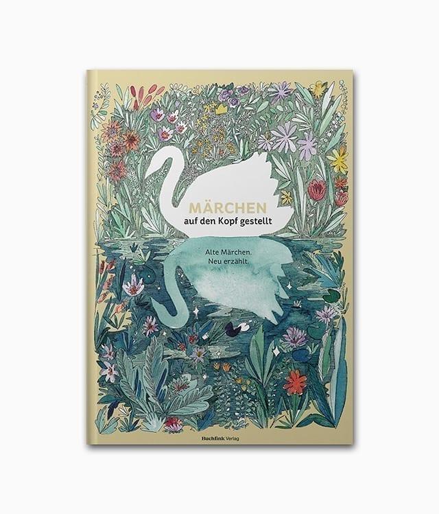 Märchen auf den Kopf gestellt Buchfink Verlag Buchcover