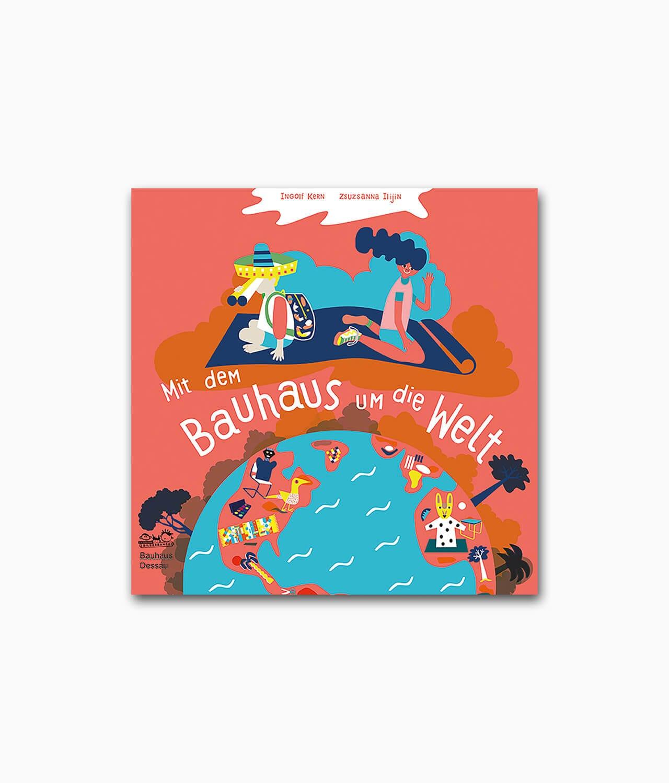Cover des Architekturbuches für Kinder namens Mit dem Bauhaus um die Welt vom E.A. Seemann Verlag