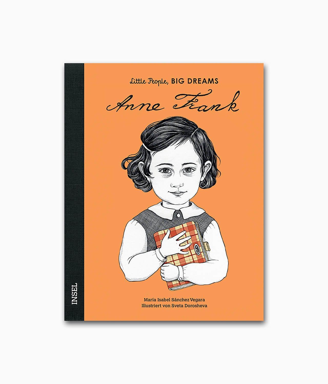 Cover des Kinderbuches über starke Frauen mit dem Buchtitel Anne Frank aus der Buchreihe little people, BIG DREAMS des Insel Verlags