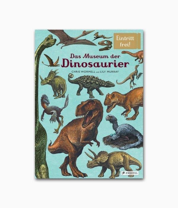 Cover vom Kinderbuch über Dinosaurier der Reihe Eintritt Frei vom Prestel Verlag