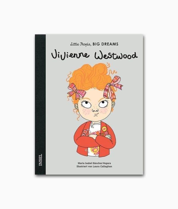 Cover vom Kinderbuch über die berühmte Persönlichkeit und berühmte Mode Designerin Vivienne Westwood aus der Buchreihe Little People Big Dreams vom Insel Verlag