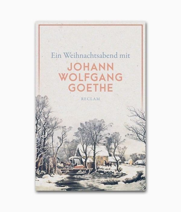 Ein Weihnachtsabend mit Johann Wolfgang Goethe Reclam Verlag Buchcover