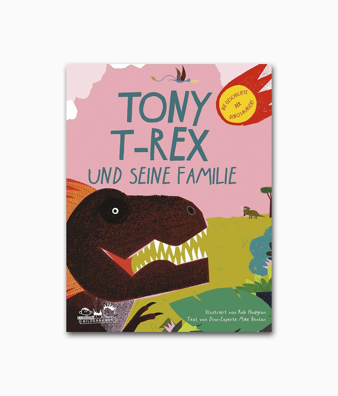 Cover des Kinderbuches über Dinosaurier mit dem Titel Tony T-Rex und seine Familie E.A. Seemann Verlag