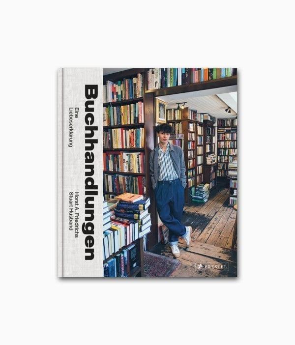 Buchhandlungen Eine Liebeserklärung Prestel Verlag Buchcover
