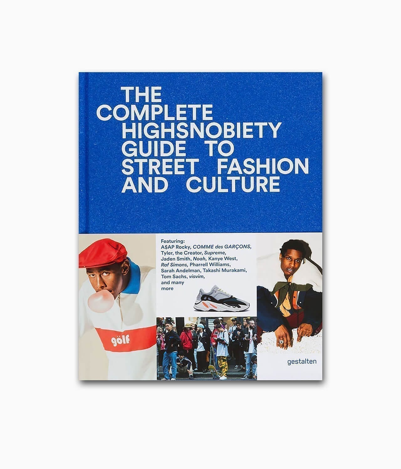 The Incomplete Highsnobiety Guide to Street Fashion and Culture gestalten Verlag Buchcover