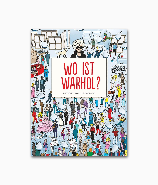 Cover eines Wimmelbuches über Andy Warhol mit dem Titel Wo ist Warhol vom Diaphanes Verlag