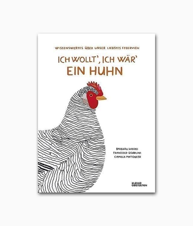 Ich wollt', ich wär' ein Huhn kleine gestalten Verlag Buchcover