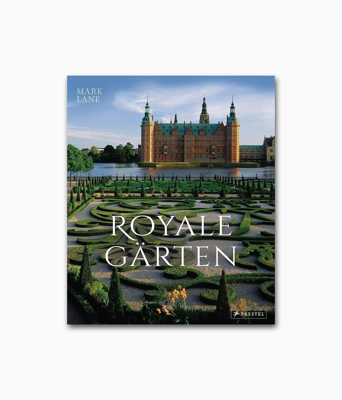 Royale Gärten Prestel Verlag Buchcover