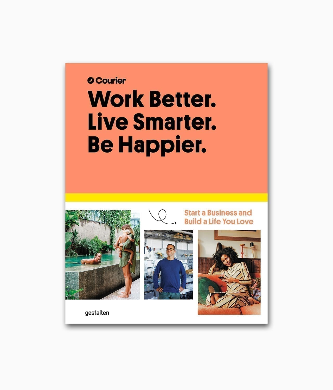 Work Better, Live Smarter. Be Happier gestalten Verlag Buchcover