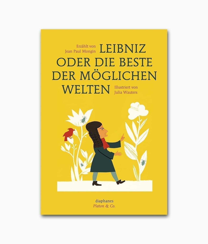 Leibniz oder die beste der möglichen Welten Diaphanes Verlag Buchcover