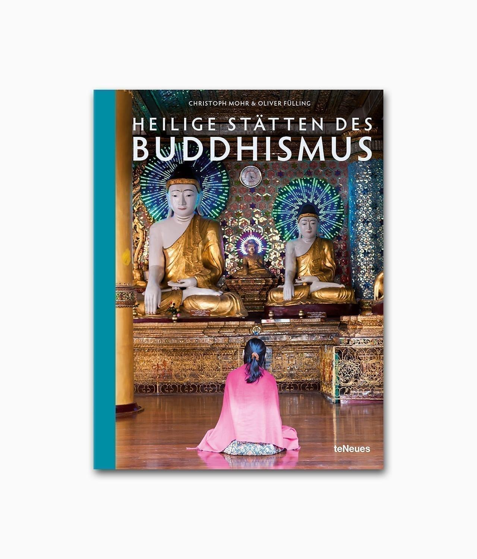Heilige Stätten des Buddhismus teNeues Verlag Buchcover