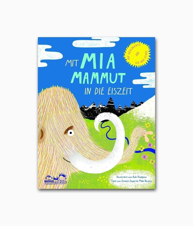 Kinderbuch Mit Mia Mammut in die Eiszeit E.A. Seemann Verlag Buchcover