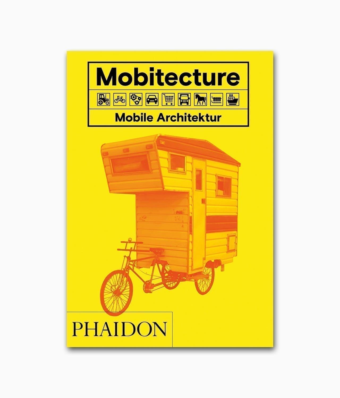 Mobitecture Mobile Architektur Phaidon Verlag Buchcover