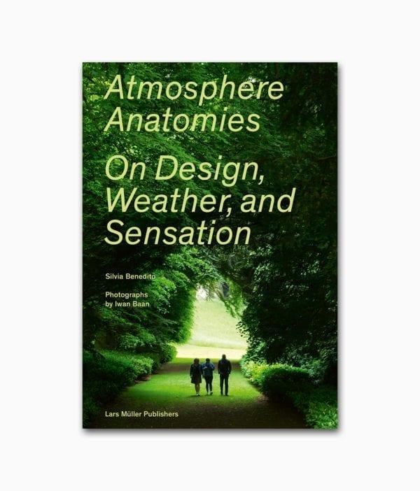 Atmosphere Anatomies Lars Müller Publishers Buchcover