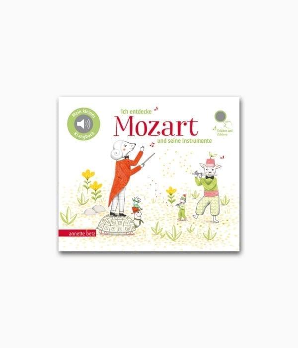 Ich entdecke Mozart und seine Instrumente Annette Betz Verlag Buchcover