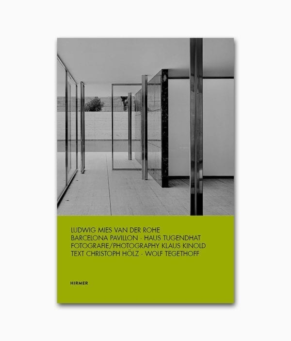 Ludwig Mies van der Rohe Barcelona Pavillon Haus Tugendhat Hirmer Verlag Buchcover