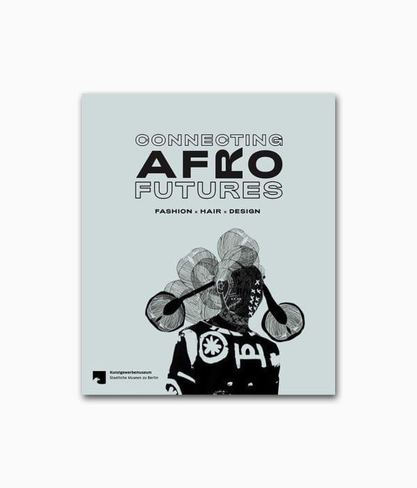 Connecting Afro Futures Kerber Verlag Buchcover