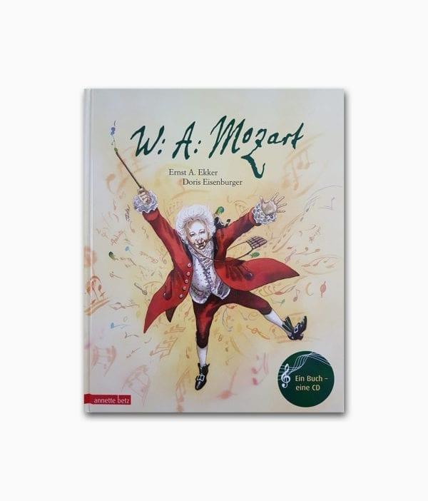 W. A. Mozart Ein musikalisches Bilderbuch Annette Betz Verlag Buchcover