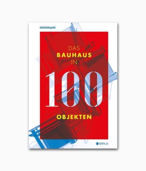 Das Bauhaus in 100 Objekten Edition Braus Buchcover