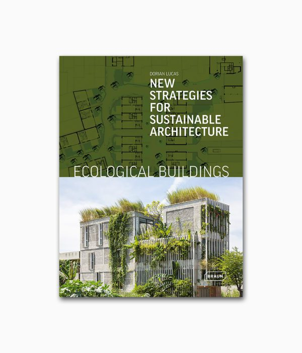 Ecological Buildings Braun Publishing Buchcover