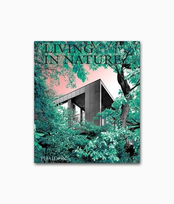 Living in Nature Phaidon Verlag Buchcover