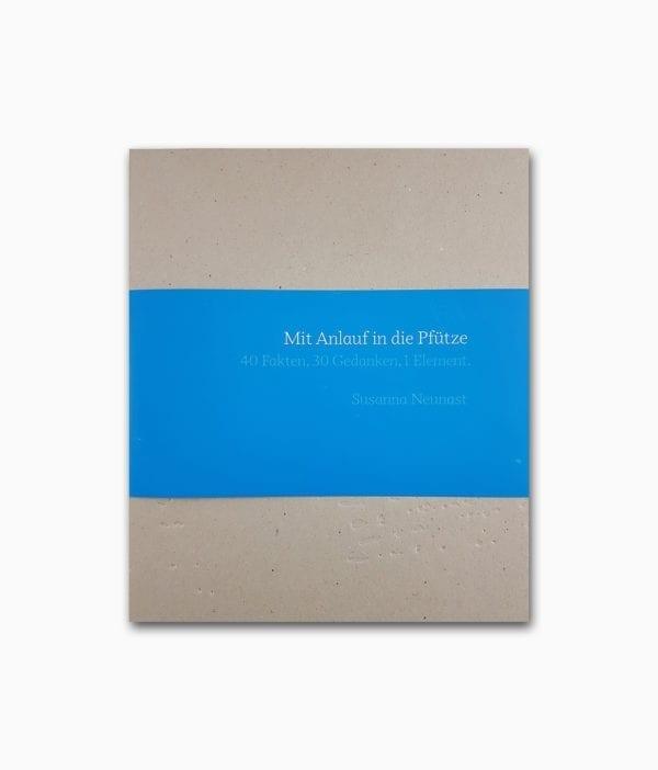 Mit Anlauf in die Pfütze Susanna Neunast Buchcover
