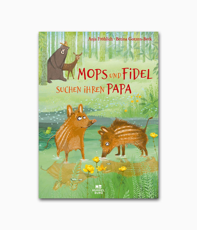Mops und Fidel suchen ihren Papa Hummelburg Verlag Buchcover
