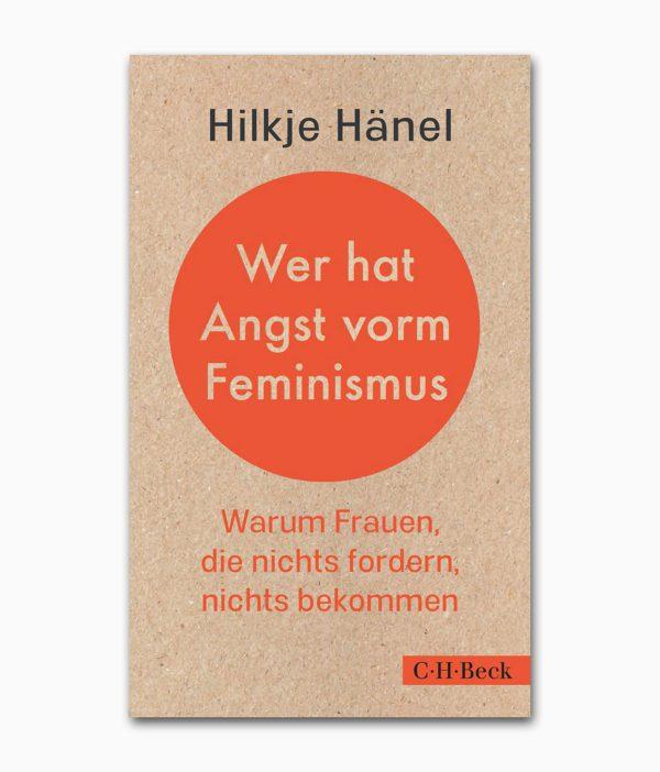 Wer hat Angst vorm Feminismus C.H.Beck Verlag Buchcover