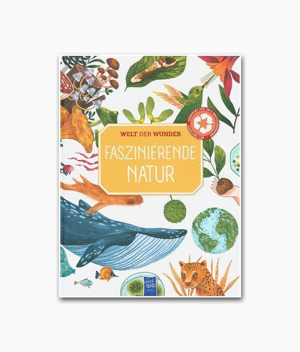 Welt der Wunder Faszinierende Natur YoYo Books Buchcover