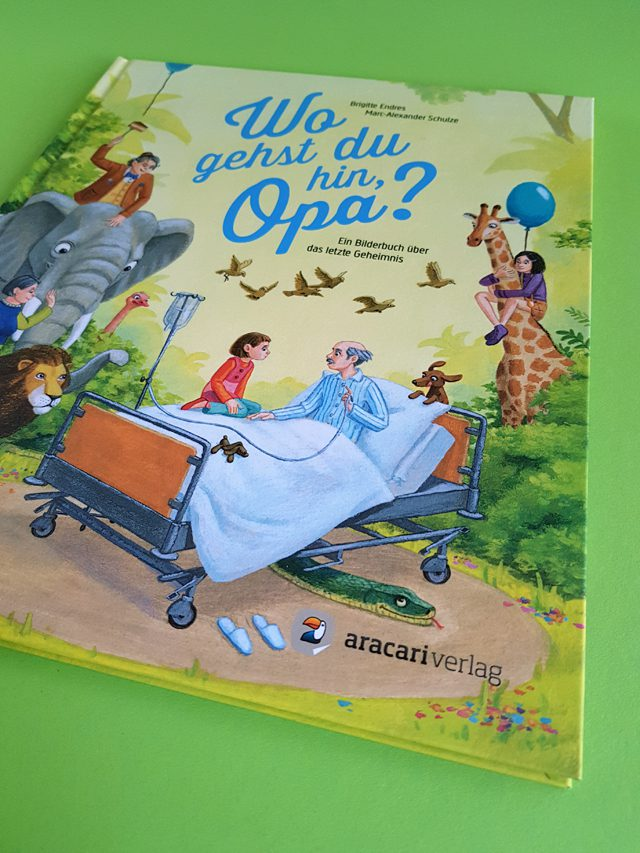 Wo gehst du hin Opa aracari Verlag Buchcover
