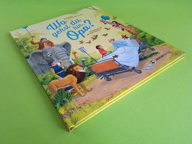 Wo gehst du hin Opa aracari Verlag Buchcover liegend