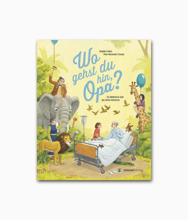 Wo gehst du hin Opa aracari Verlag aufgeschlagenes Kinderbuch