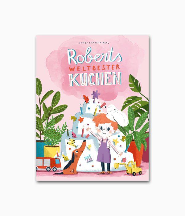Roberts weltbester Kuchen NordSüd Verlag Buchcover